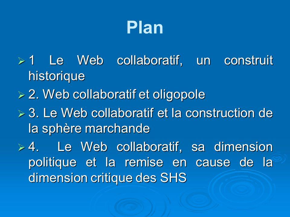 Plan 1 Le Web collaboratif, un construit historique
