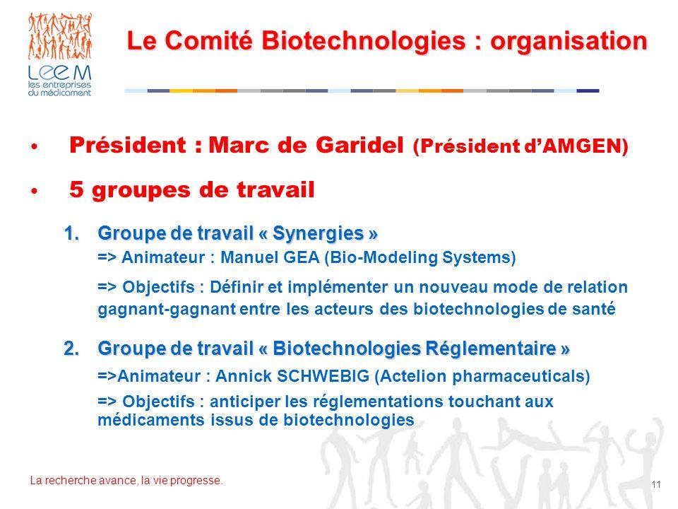 Le Comité Biotechnologies : organisation