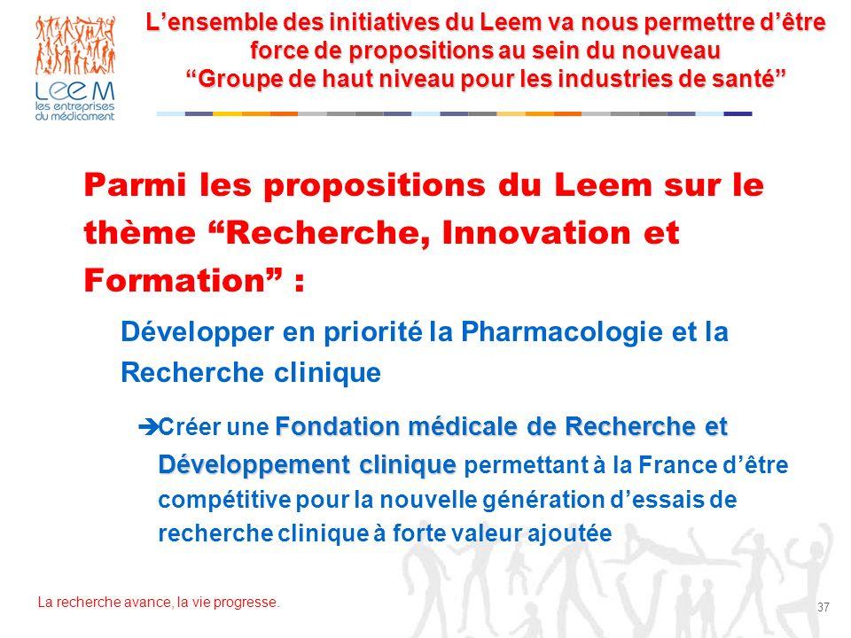 L'ensemble des initiatives du Leem va nous permettre d'être force de propositions au sein du nouveau Groupe de haut niveau pour les industries de santé