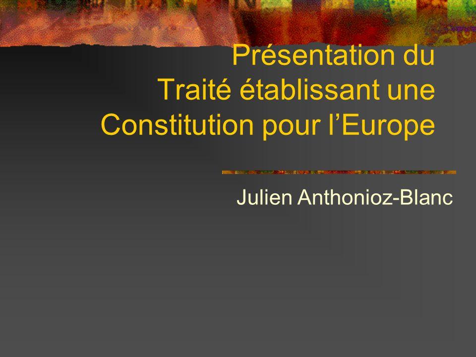 Présentation du Traité établissant une Constitution pour l'Europe