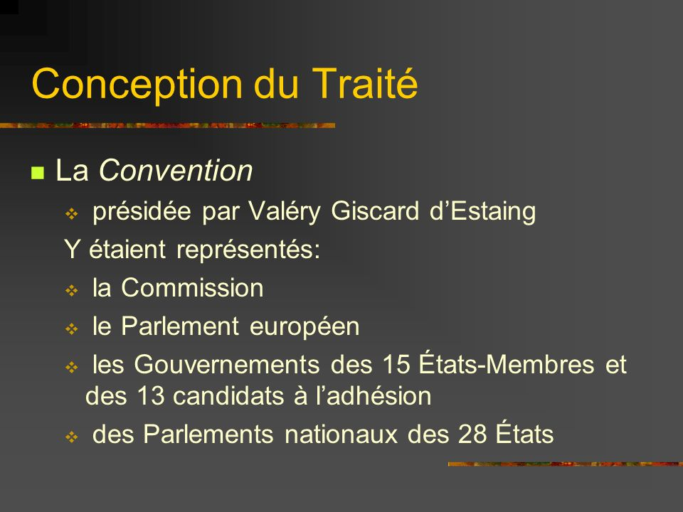 Conception du Traité La Convention