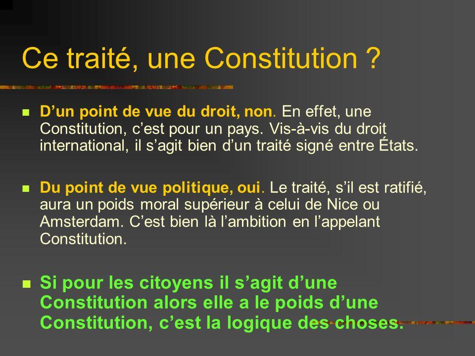 Ce traité, une Constitution
