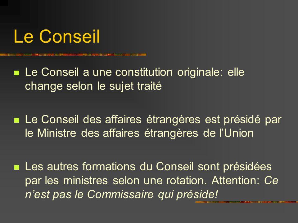 Le ConseilLe Conseil a une constitution originale: elle change selon le sujet traité.
