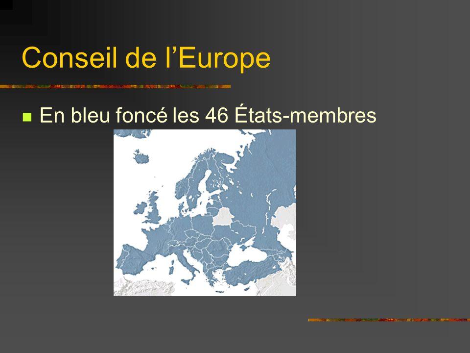 Conseil de l'Europe En bleu foncé les 46 États-membres