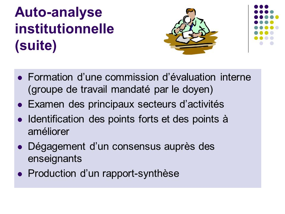 Auto-analyse institutionnelle (suite)
