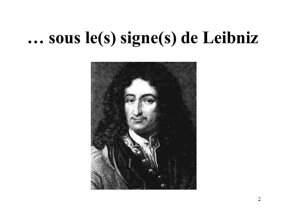 … sous le(s) signe(s) de Leibniz