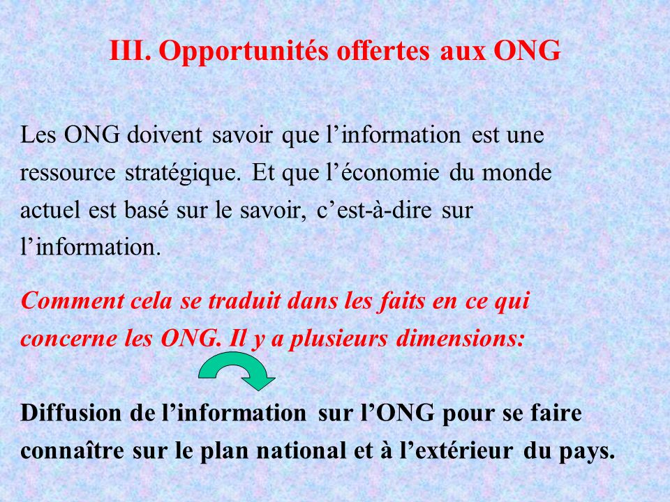 III. Opportunités offertes aux ONG