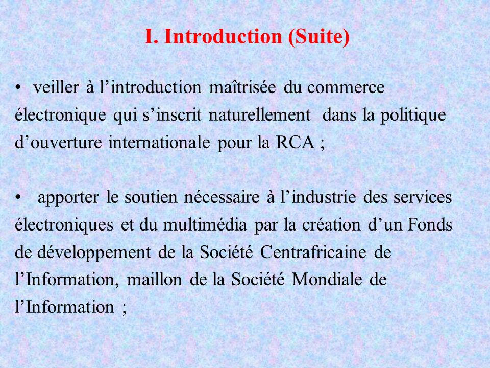 I. Introduction (Suite)