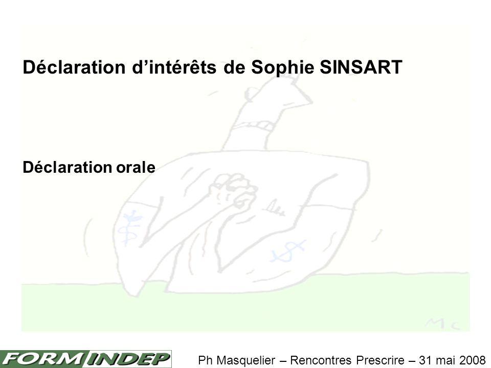 Déclaration d'intérêts de Sophie SINSART Déclaration orale