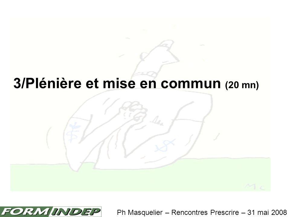 3/Plénière et mise en commun (20 mn)