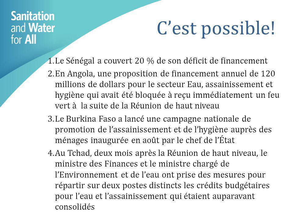 C'est possible!1. Le Sénégal a couvert 20 % de son déficit de financement.