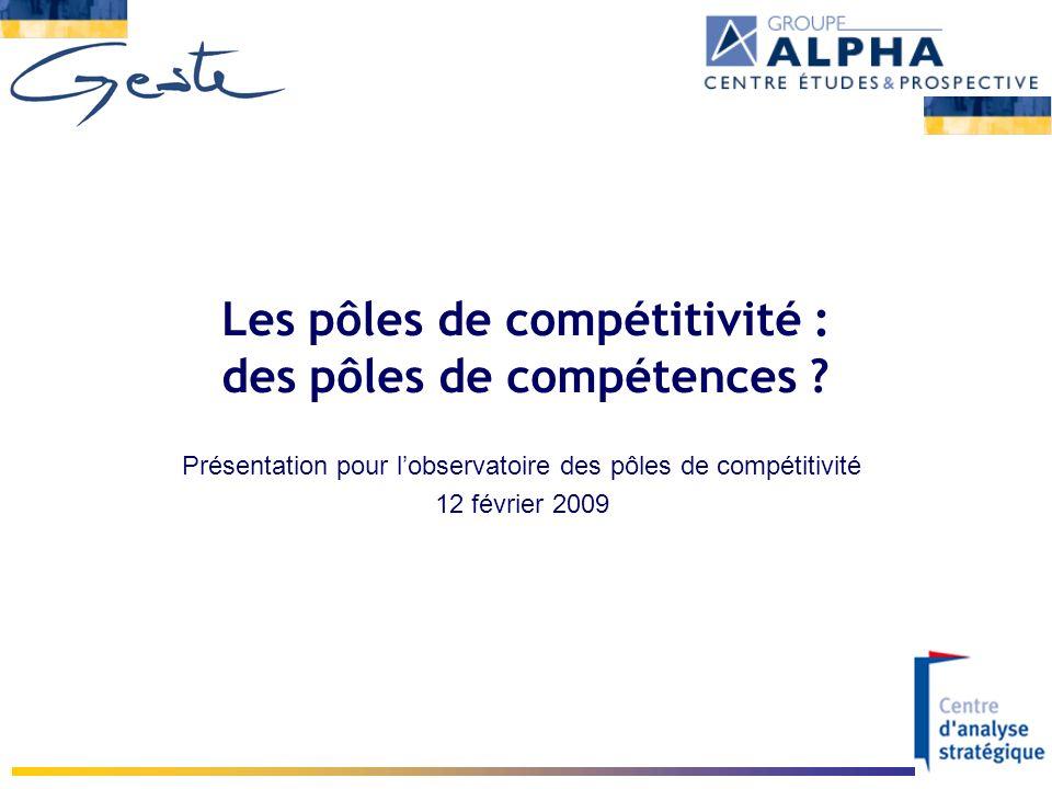Les pôles de compétitivité : des pôles de compétences