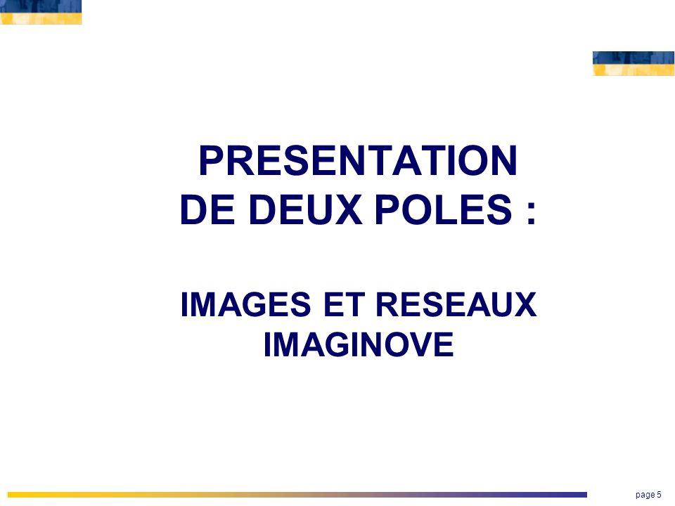 PRESENTATION DE DEUX POLES :