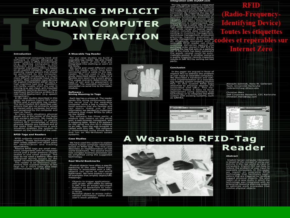 RFID (Radio-Frequency-Identifying Device) Toutes les étiquettes codées et repérables sur Internet Zéro.
