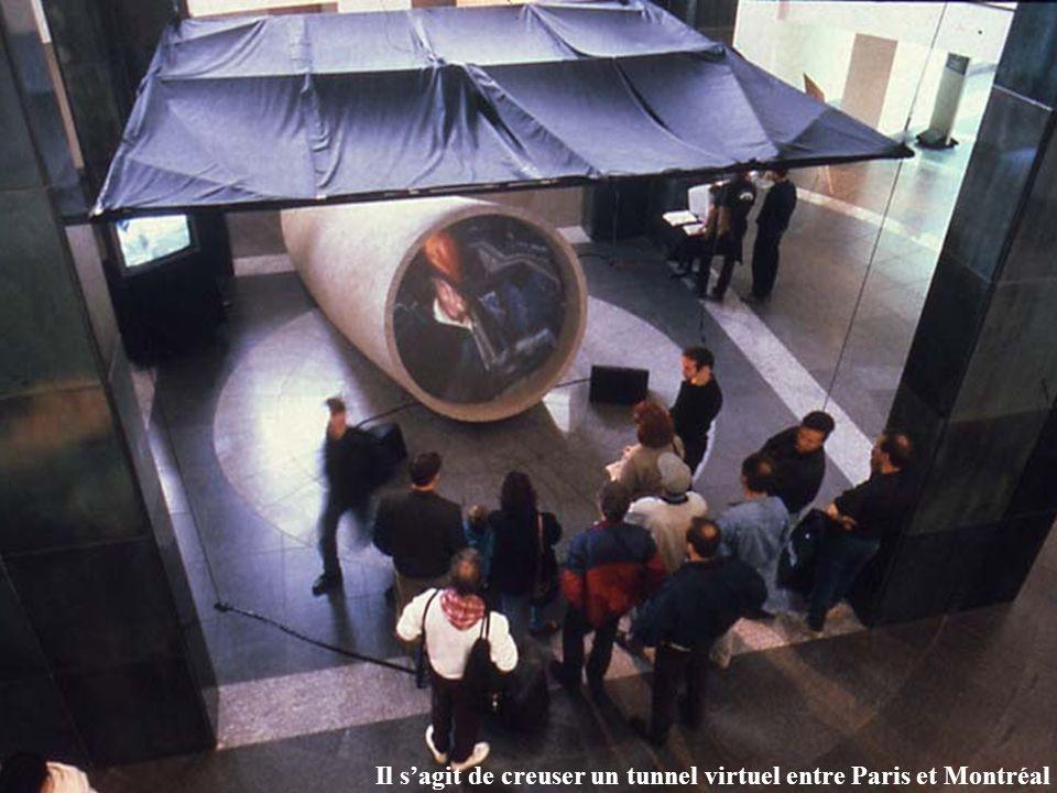 Il s'agit de creuser un tunnel virtuel entre Paris et Montréal