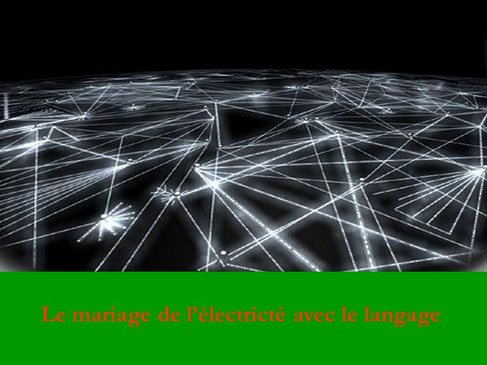 Le mariage de l'électricté avec le langage