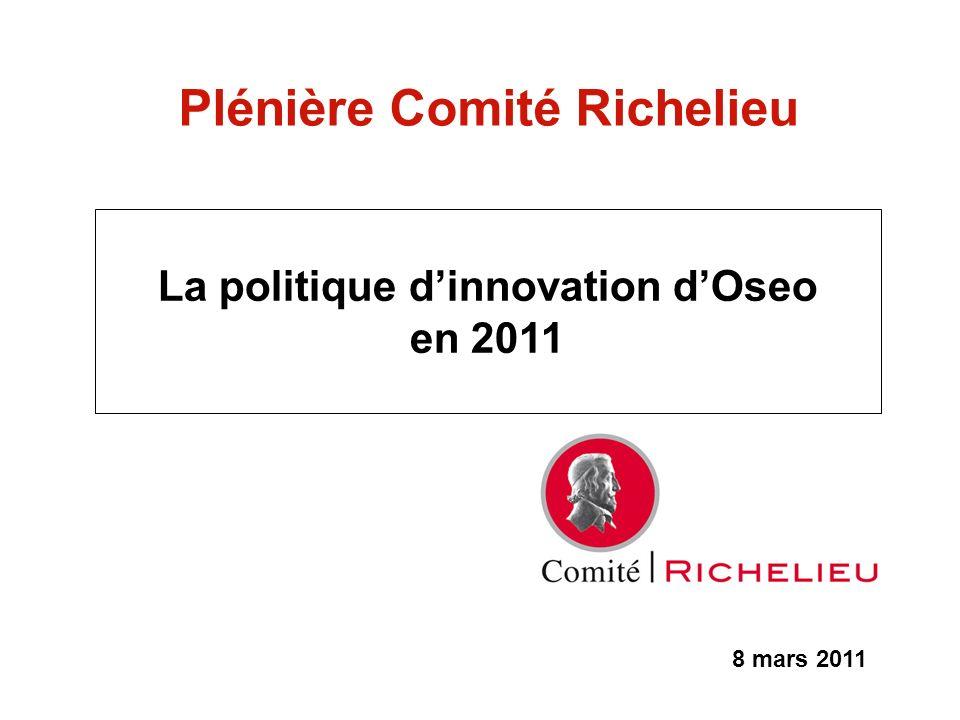Plénière Comité Richelieu La politique d'innovation d'Oseo