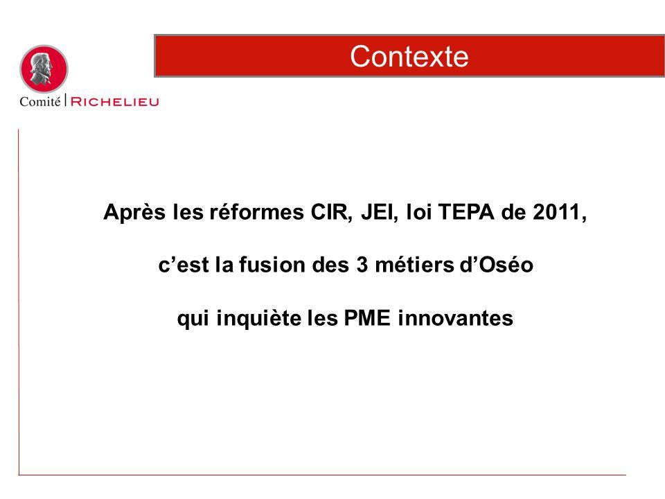 Contexte Après les réformes CIR, JEI, loi TEPA de 2011,