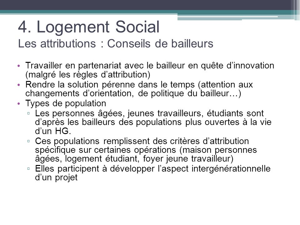 4. Logement Social Les attributions : Conseils de bailleurs