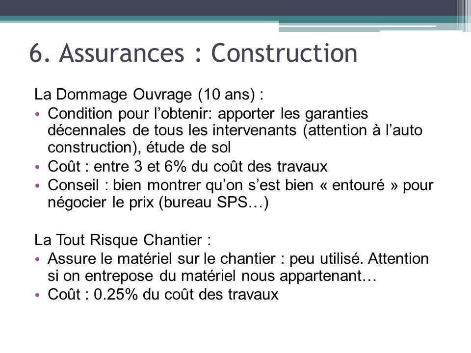 6. Assurances : Construction