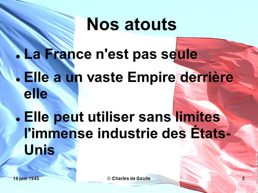 Nos atouts La France n est pas seule