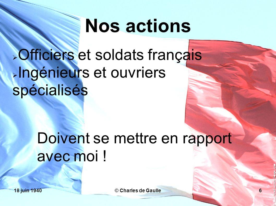 Nos actions Officiers et soldats français