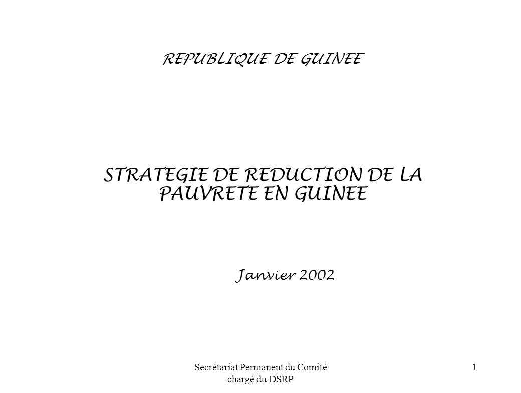 Janvier 2002 STRATEGIE DE REDUCTION DE LA PAUVRETE EN GUINEE