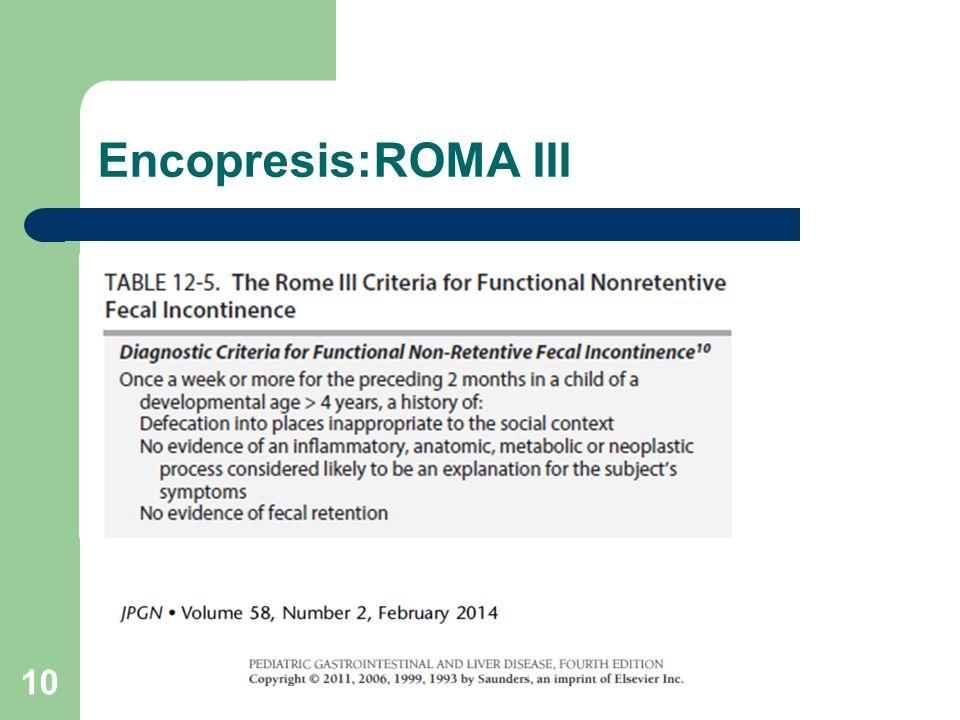 Encopresis:ROMA III