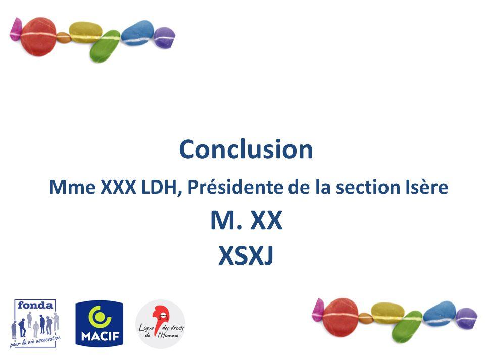 Mme XXX LDH, Présidente de la section Isère