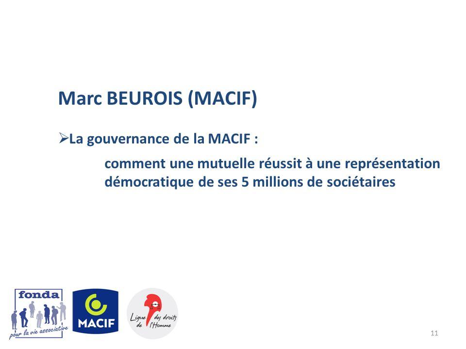 Marc BEUROIS (MACIF) La gouvernance de la MACIF :