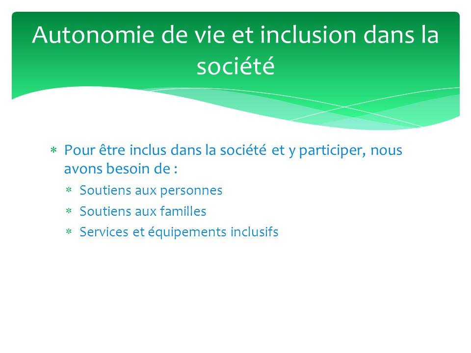 Autonomie de vie et inclusion dans la société