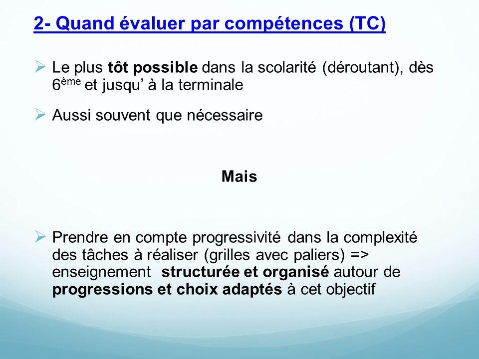 2- Quand évaluer par compétences (TC)
