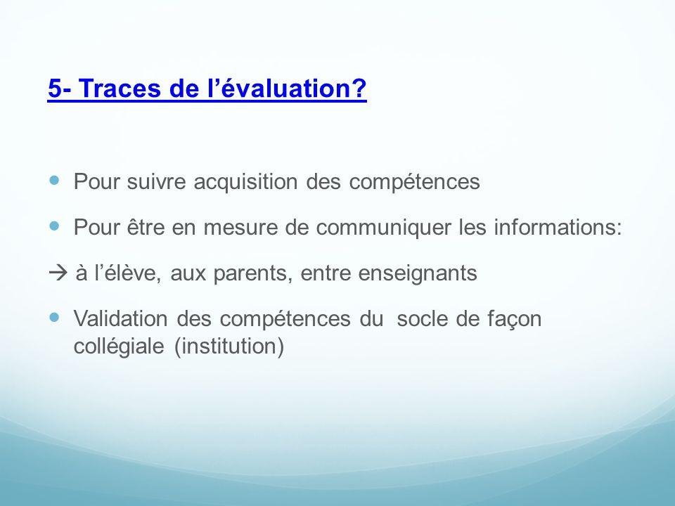 5- Traces de l'évaluation