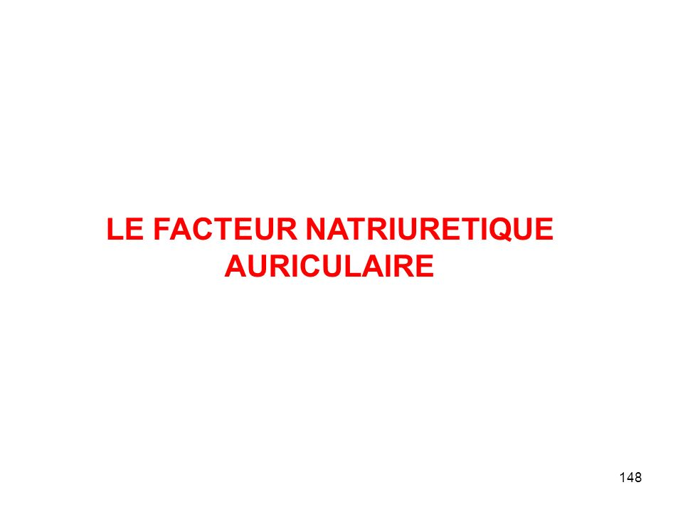 LE FACTEUR NATRIURETIQUE