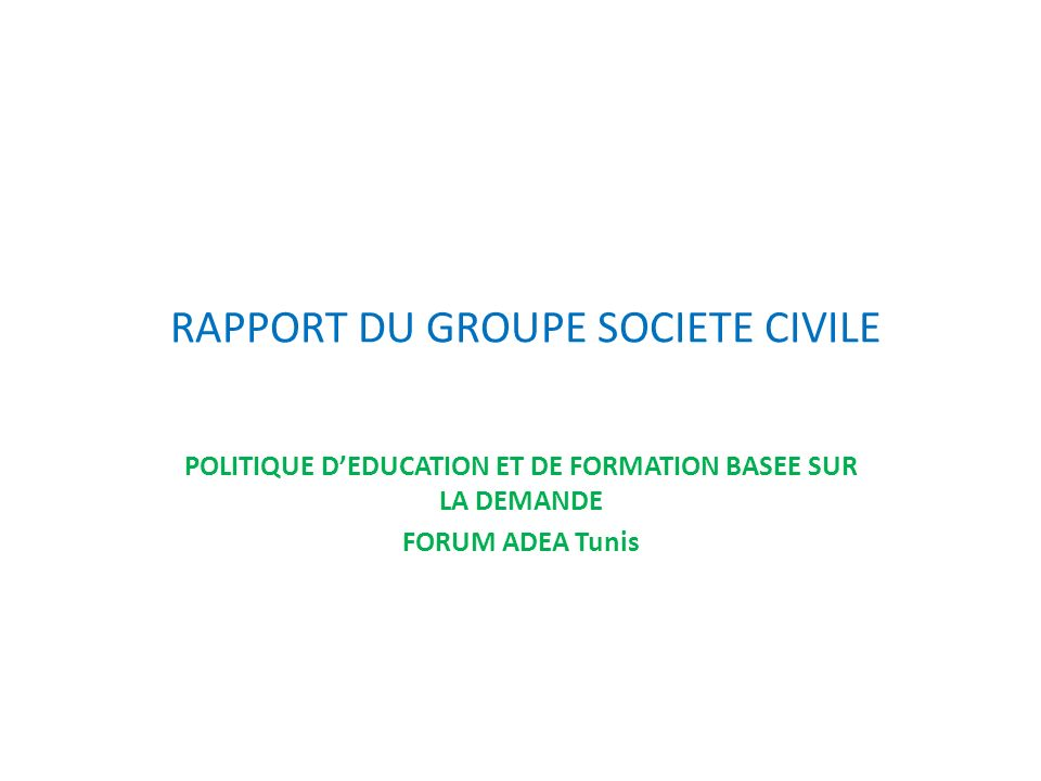 RAPPORT DU GROUPE SOCIETE CIVILE