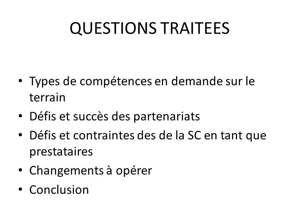 QUESTIONS TRAITEES Types de compétences en demande sur le terrain