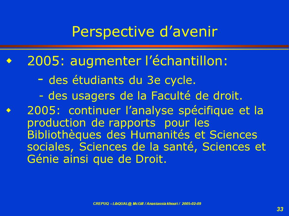 - des étudiants du 3e cycle.