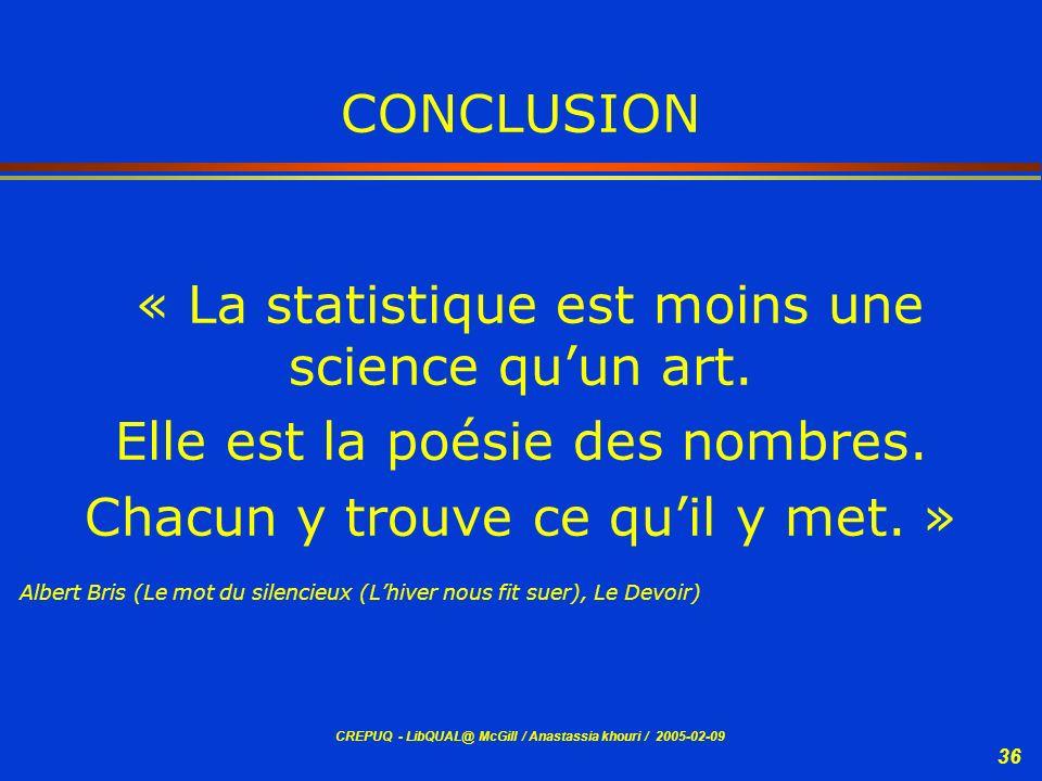 « La statistique est moins une science qu'un art.
