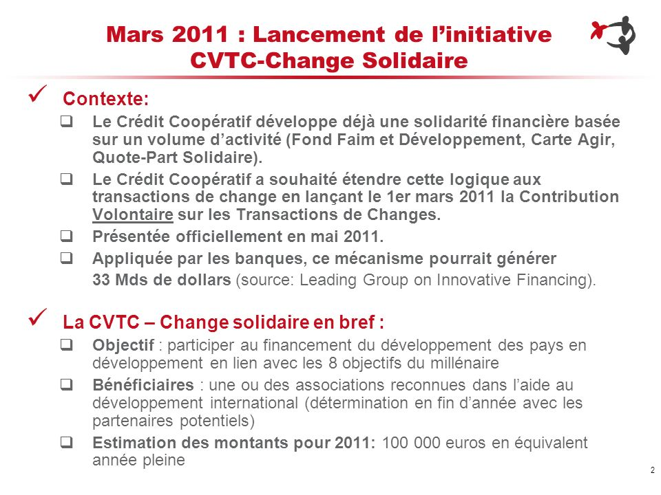 Mars 2011 : Lancement de l'initiative CVTC-Change Solidaire