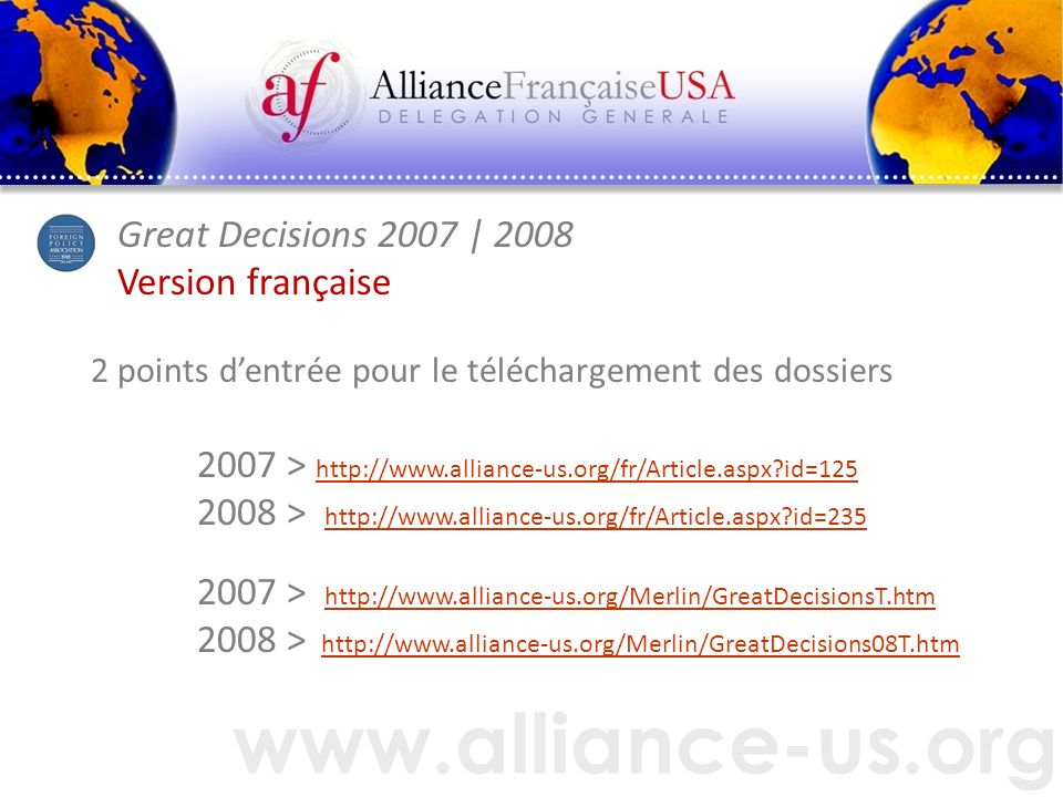 www.alliance-us.org Great Decisions 2007 | 2008 Version française