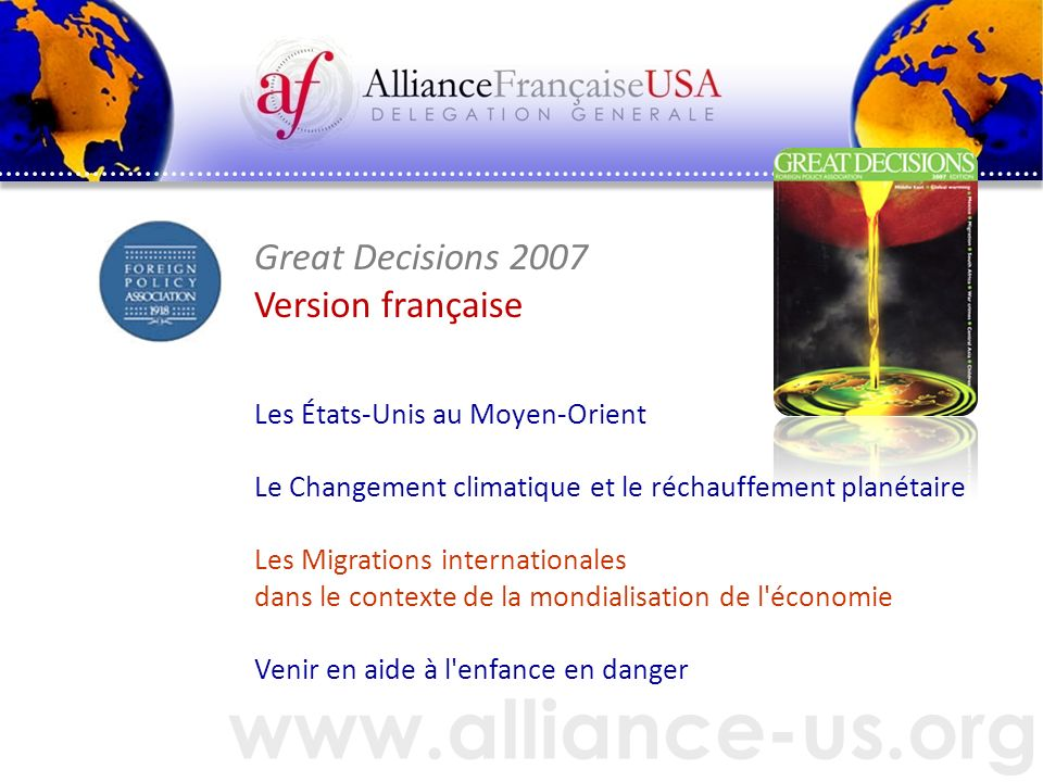 www.alliance-us.org Great Decisions 2007 Version française