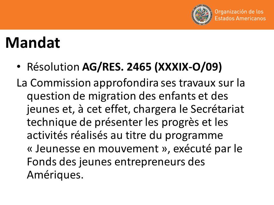 Mandat Résolution AG/RES. 2465 (XXXIX-O/09)
