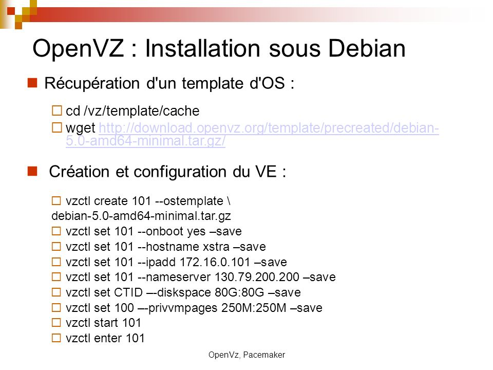 Virtualisation et haute disponibilit ppt video online for Openvz templates download