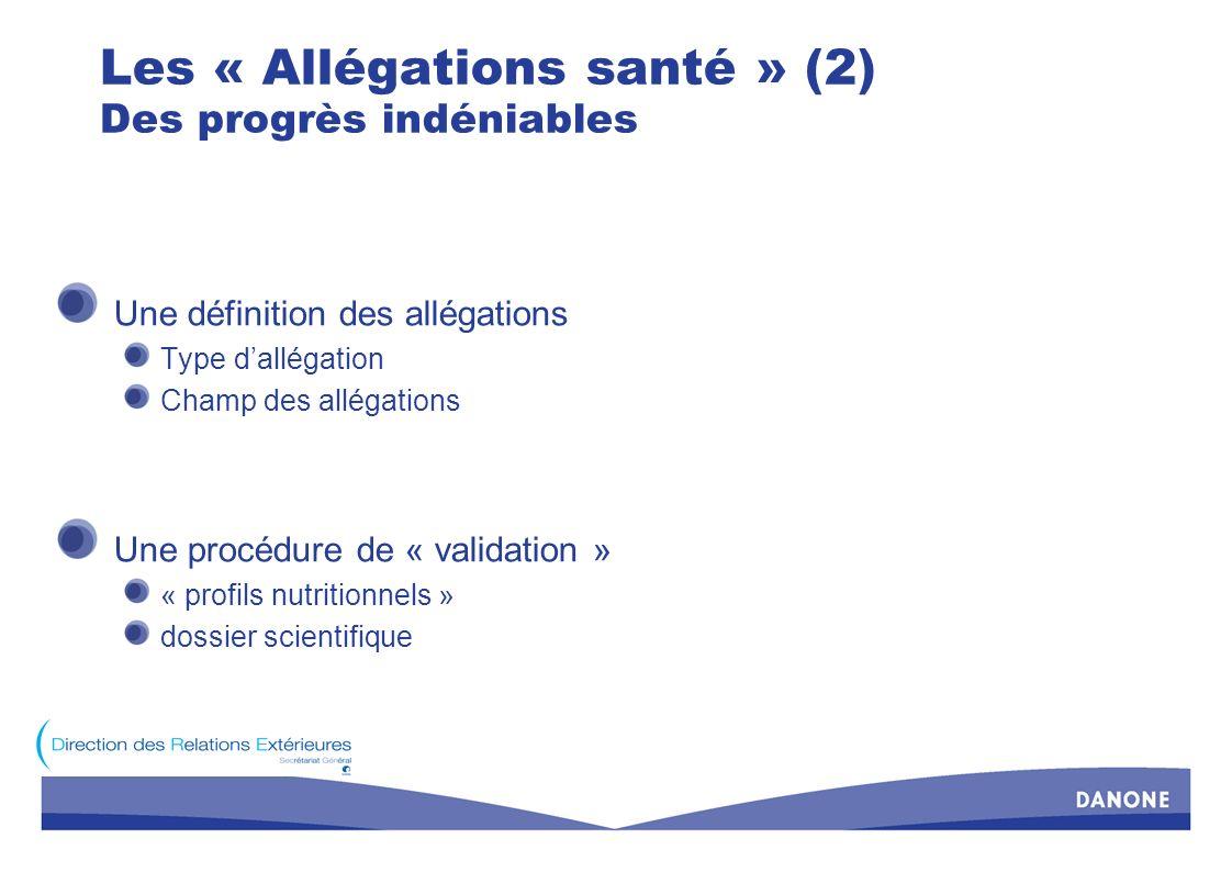 Les « Allégations santé » (2) Des progrès indéniables