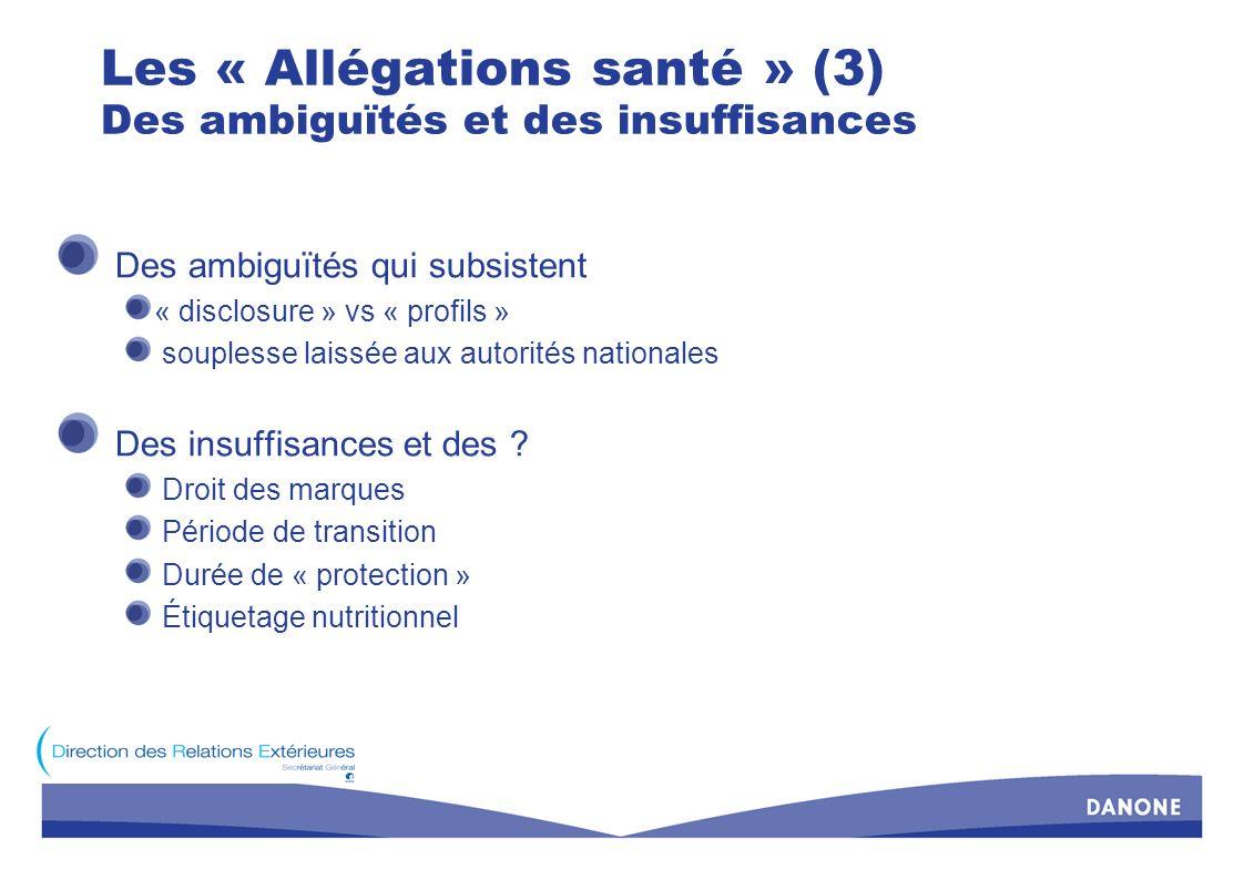 Les « Allégations santé » (3) Des ambiguïtés et des insuffisances