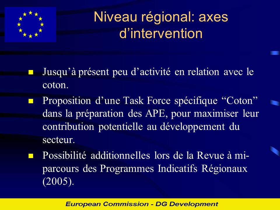Niveau régional: axes d'intervention