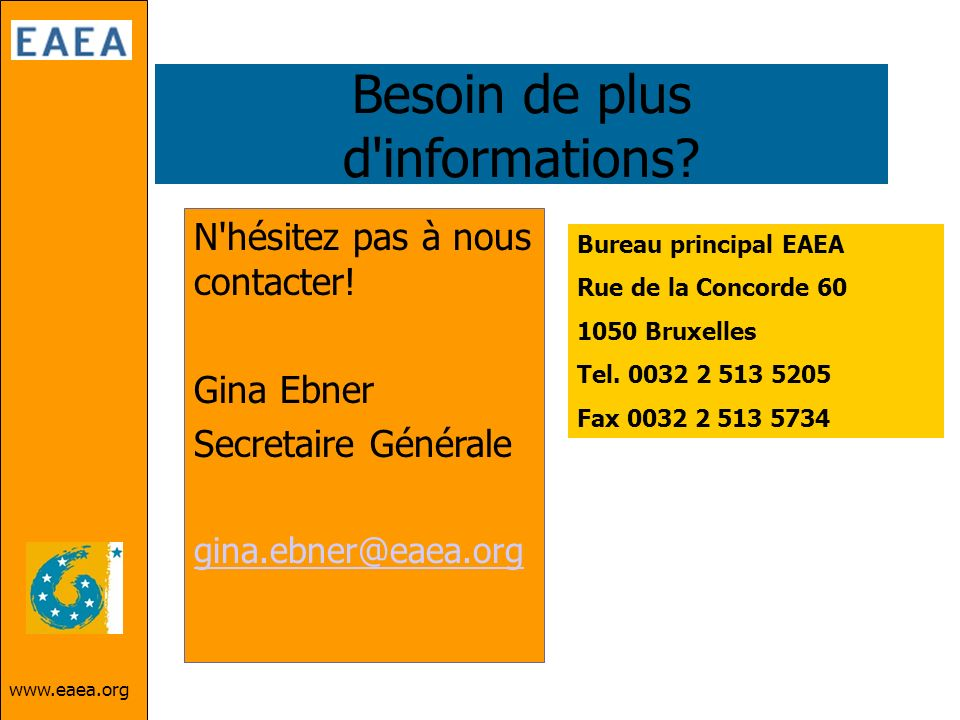 Besoin de plus d informations