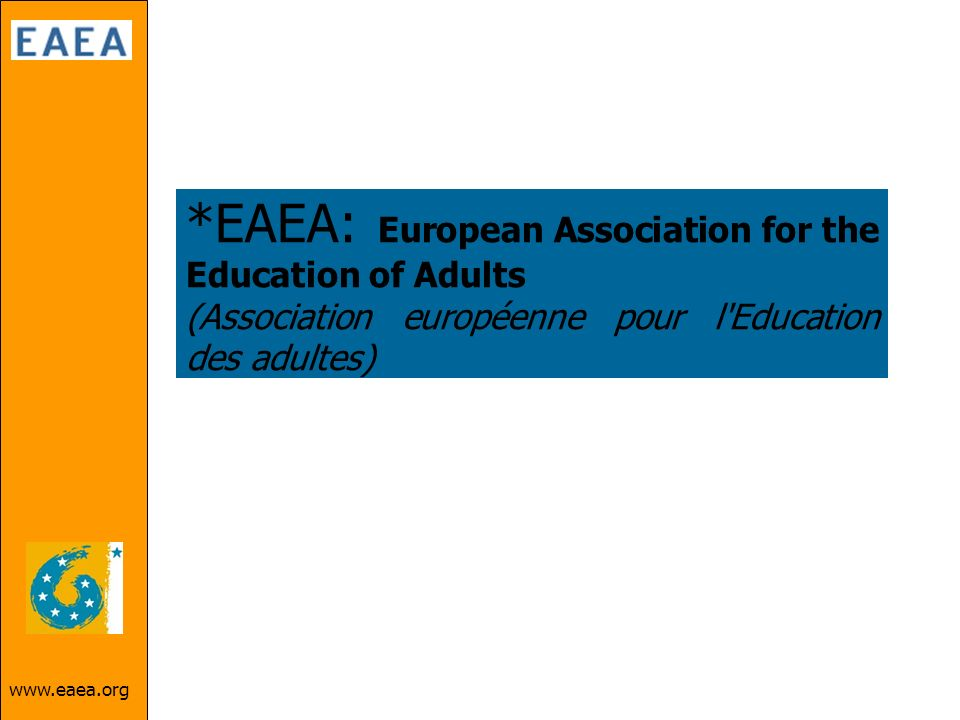 *EAEA: European Association for the Education of Adults