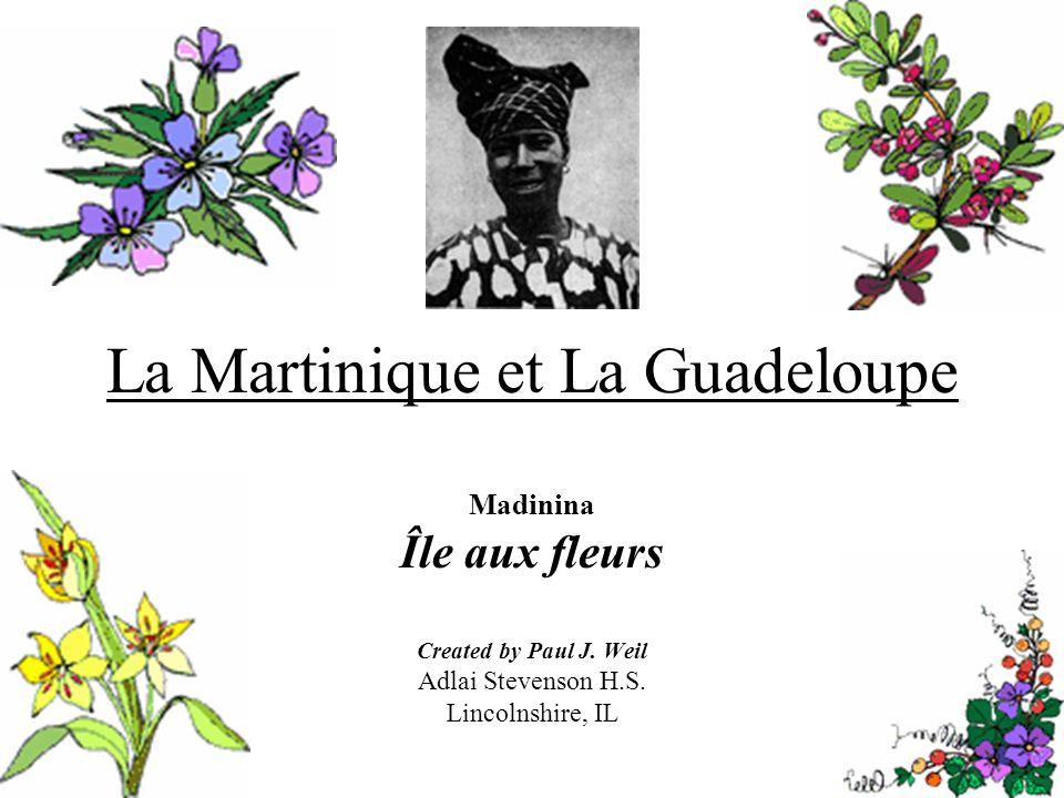 La Martinique et La Guadeloupe
