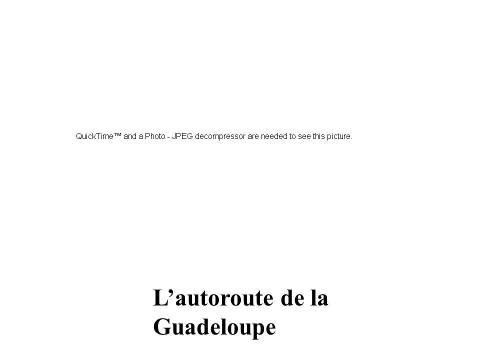 L'autoroute de la Guadeloupe